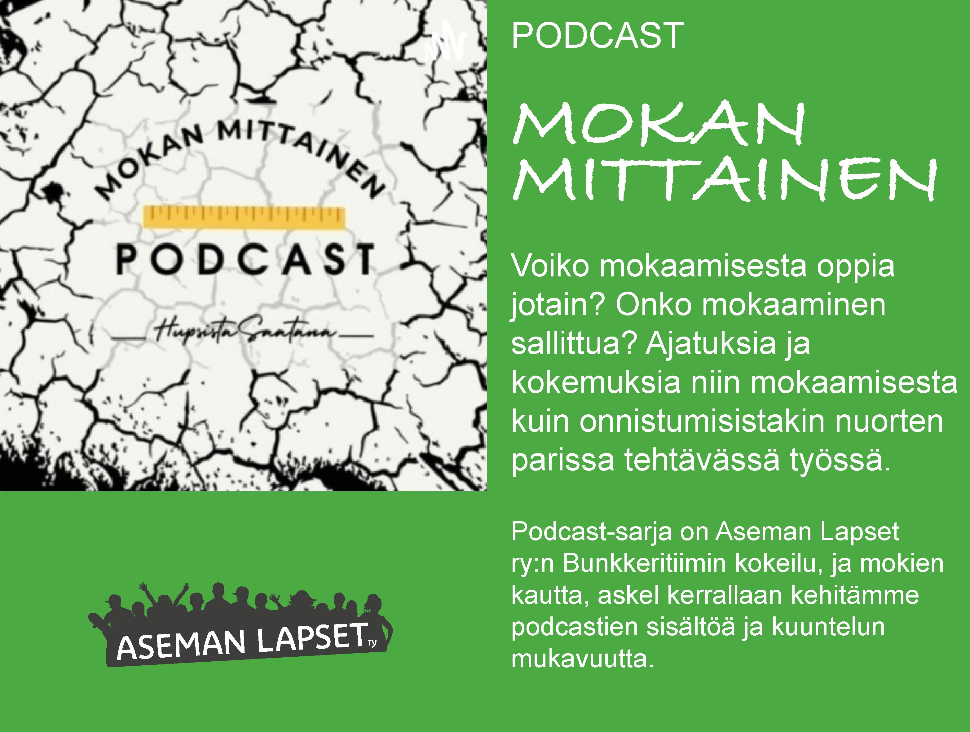 Mokan mittainen -podcast-sarja